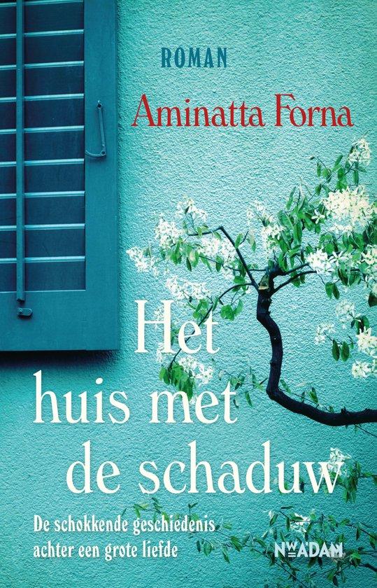Het huis met de schaduw - Aminatta Forna